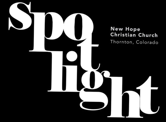 SPOTLIGHT: New Hope Christian Church, Thornton, Colorado