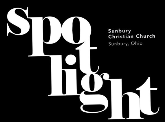 SPOTLIGHT: Sunbury (Ohio) Christian Church